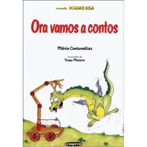 Capa do livro Ora Vamos a Contos, de Mário Contumélias. Europress - Dorme Bem