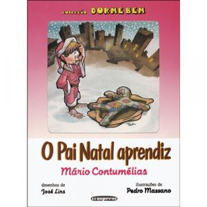 Capa do livro O Pai Natal Aprendiz, de Mário Contumélias. Europress - Dorme Bem