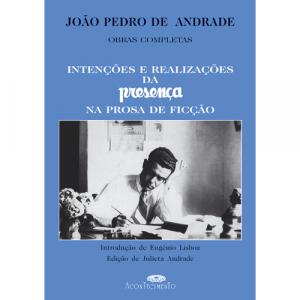 Capa do livro Intenções e Realizações da Presença na Prosa de Ficção, de João Pedro de Andrade. Acontecimento