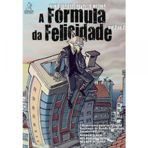 Capa do livro A Fórmula da Felicidade, Vol. II, de Nuno Duarte e Osvaldo Medina. Kingpin Books