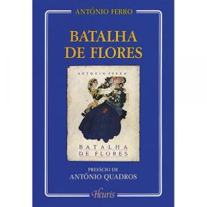 Capa do livro Batalha de Flores, de António Ferro. Europress - Heuris