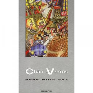 Capa do livro Chão de Ventos, de Nuno Mira Vaz. Europress - Europavizinha