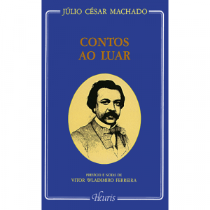 Capa do livro Contos ao Luar, de Júlio César Machado. Europress - Heuris