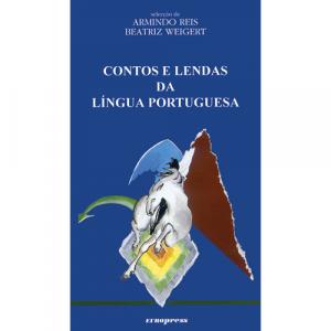 Capa do livro Contos e Lendas da Língua Portuguesa, de Armindo Reis e Beatriz Weigert. Europress - Europavizinha