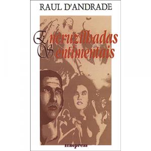 Capa do livro Encruzilhadas Sentimentais, de Raul D'Andrade. Europress - Europavizinha