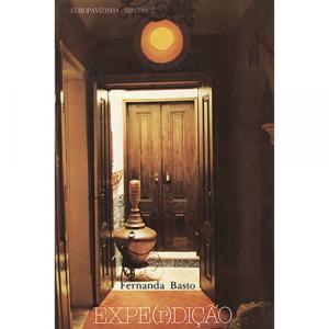 Capa do livro EXPE(r)DIÇÃO, de Fernanda Basto. Europress - Europavizinha