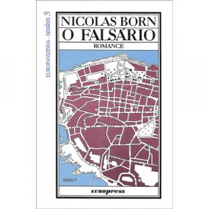 Capa do livro O Falsário, Romance de Nicolas Born. Europress - Europavizinha