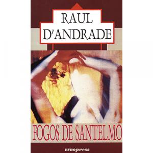 Capa do livro Fogos de Santelmo, de Raul d'Andrade. Europress - Europavizinha