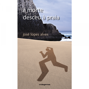 Capa do livro A Morte Desceu à Praia, de José Lopes Alves. Europress - Europavizinha