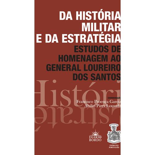 DA HISTÓRIA MILITAR E DA ESTRATÉGIA – Diário de Bordo