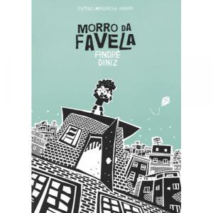 Capa do livro Morro da Favela, de André Diniz. Fotografias de Maurício Hora. Polvo Editora