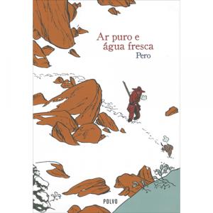 Capa do livro Ar Puro e Água Fresca, de Pero. Polvo Editora. Banda Desenhada