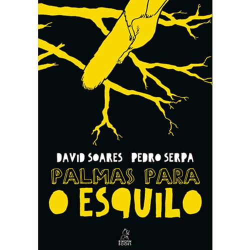 PALMAS PARA O ESQUILO – Kingpin Books