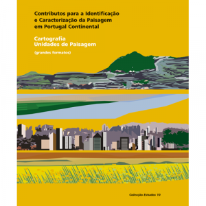 Capa do livro Contributos para a Identificação e Caracterização da Paisagem em Portugal Continental; Cartografia; Unidades de Paisagem. DGOTDU