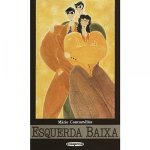 Capa do livro Esquerda Baixa, de Mário Contumélias. Europress - Europavizinha