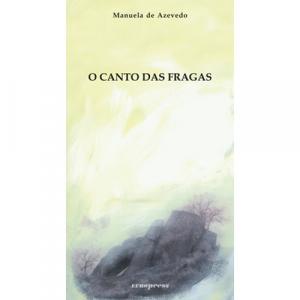 Capa do livro O canto das Fragas, Manuela de Azevedo. Europress - Europavizinha