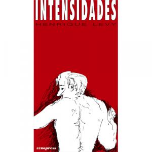 Capa do livro Intensidades, de Henrique Levy. Europress - O sol no tecto