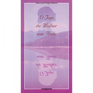 Capa do livro O Jogo da Mulher sem Rosto, de Maria José Veiga e Moura. Europress - O sol no tecto