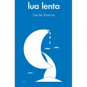 Capa do livro Lua Lenta, de Cecília Barreira. Europress - O sol no tecto