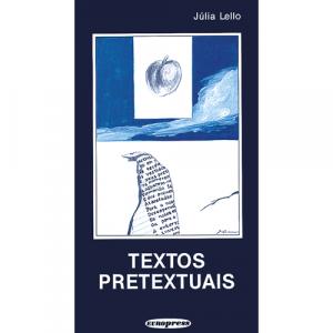 Capa do livro Textos Pretextuais, de Júlia Lello. Europress - O sol no tecto