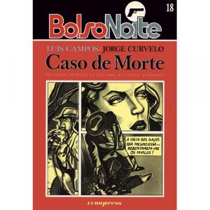 Capa do livro Caso de Morte, de Luis Campos e Jorge Curvelo. Europress - BolsoNoite
