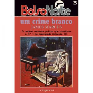 Um Crime Branco, de James Marcus. Europress Editora - BolsoNoite