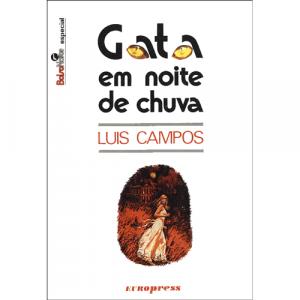 Capa do livro Gata em noite de Chuva, de Luis Campos