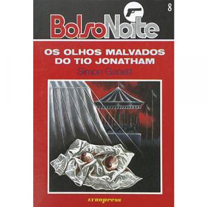Capa do livro Os Olhos Malvados do Tio Jonatham, de Simon Ganett. Europress - BolsoNoite