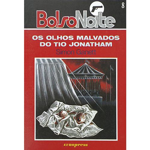 OS OLHOS MALVADOS DO TIO JONATHAM – BolsoNoite