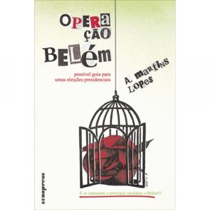 Capa do livro Operação Belém, de A. Martins Lopes. Europress - BolsoNoite Especial