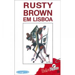 Capa do livro Rusty Brown em Lisboa. Europress - BolsoNoite