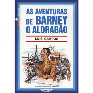Capa do livro As Aventuras de Barney, o Aldrabão, de Luís Campos. Europress - BolsoNoite Especial