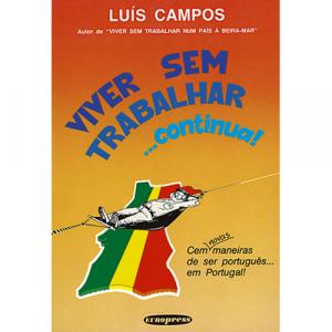 Capa do livro Viver sem Trabalhar... Continua, de Luís Campos. Europress - Quotidiano