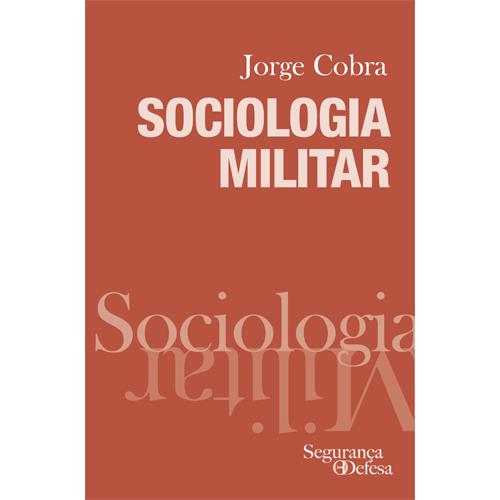 SOCIOLOGIA MILITAR – Diário de Bordo