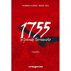 Capa do livro 1755, O Grande Terramoto, de Filomena Oliveira e Miguel Real. Europress - Máscara