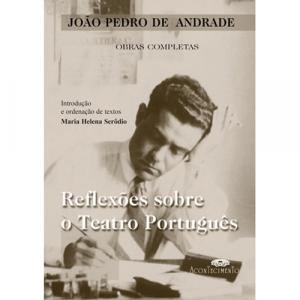 Capa do livro Reflexões sobre o Teatro Português, de João Pedro de Andrade. Acontecimento