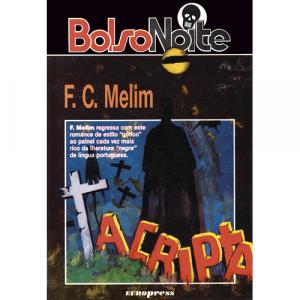 Capa do livro A Cripta, de F. C. Melim. Europress Editora - BolsoNoite