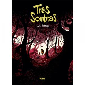 Capa do livro Três Sombras, de Cyril Pedrosa. Polvo Editora