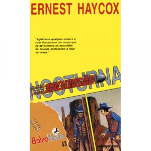 Capa do livro Incursão Nocturna, de Ernest Haycox. Europress - BolsoNoite