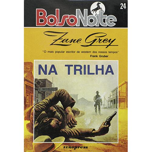 NA TRILHA – BolsoNoite