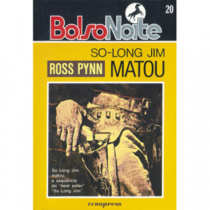 "Capa do livro ""So-Long"" Jim Matou, de Ross Pynn. Europress - BolsoNoite"
