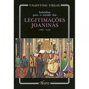 Capa do livro Subsídios para o Estudo das Legitimações Joaninas (1383 - 1412), de Valentino Viegas. Europress - Heuris