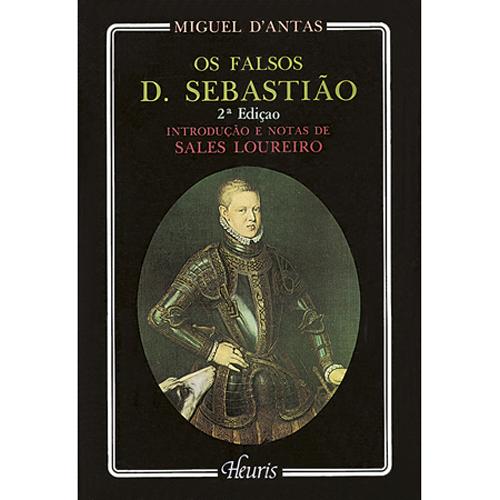OS FALSOS D.SEBASTIÃO – Heuris