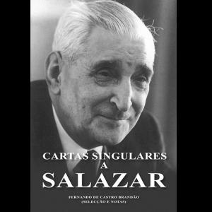 Capa do livro Cartas Singulares a Salazar, de Fernando de Castro Brandão.