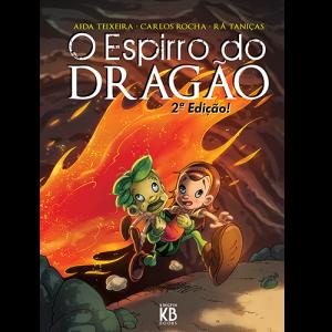 Capa do livro O Espirro do Dragão, 2ª edição, de Aida Teixeira, Carlos Rocha e Rá Taniças. Kingpin Books