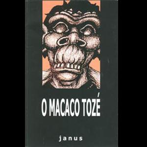 Capa do livro O Macaco Tozé, de Janus. Chili com Carne