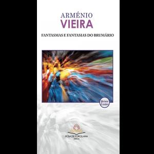 Capa do livro Fantasmas e Fantasias do Brumário, de Arménio Vieira. Rosa de Porcelana Editora