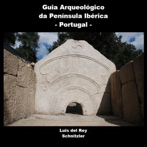 Capa do livro Guia Arqueológico da Península Ibérica - Portugal, de Luis del Rey Schnitzler.