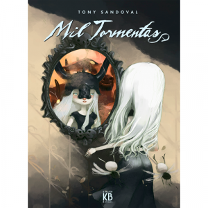 Capa do livro Mil Tormentas, de Tony Sandoval. Kingpin Books