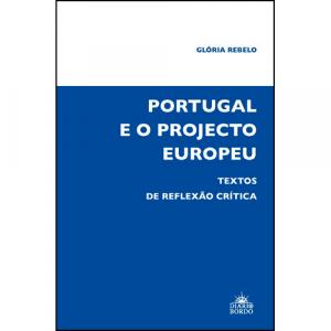 Capa do livro Portugal e o Projecto Europeu, Textos de Reflexão Crítica, de Glória Rebelo